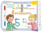 Les livres-ardoises ; mes chiffres rugueux Montessori ; 3/6 ans (édition 2019) - Couverture - Format classique