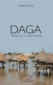 Daga ; textes sur la culture serere - Couverture - Format classique
