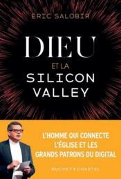 Dieu et la Silicon Valley - Couverture - Format classique