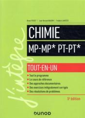 Chimie ; MP/MP*; PT/PT* ; tout-en-un (5e édition) - Couverture - Format classique
