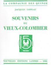 Souvenirs du Vieux-Colombier - Couverture - Format classique