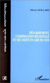 Desarmement Cooperation Regionale Et Securite En Asie - Couverture - Format classique