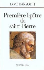 Premiere Epitre De Saint Pierre - Intérieur - Format classique