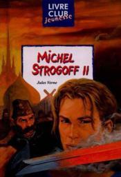 Michel Strogoff T.2 - Couverture - Format classique