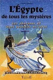 Egypte De Tous Les Mysteres - Couverture - Format classique