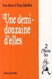 Une demi-douzaine d'elles t.2 ; Marine Sex - Couverture - Format classique