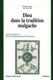 Dieu dans la tradition malgache ; approches comparées avec les religions africaines et le christianisme - Couverture - Format classique