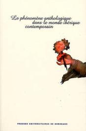 Phenomene anthologique dans monde iberique contemporain. 77 - Couverture - Format classique