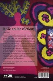 La vie adulte (fiction) - 4ème de couverture - Format classique
