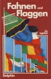 Fahnen und flaggen - Couverture - Format classique