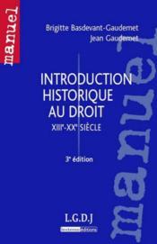 Introduction historique au droit XIIIe-XXe siècle (3e édition) - Couverture - Format classique