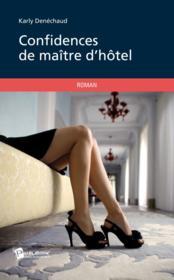 Confidences de maître d'hôtel - Couverture - Format classique