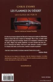 Les elfes de fer t.2 ; les flammes du désert - 4ème de couverture - Format classique