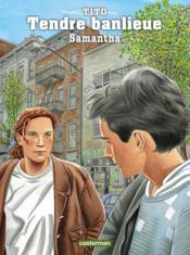 Tendre banlieue t.5 ; Samantha - Couverture - Format classique