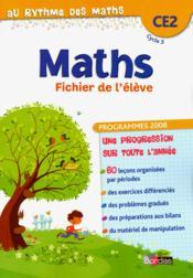 AU RYTHME DES MATHS ; au rythme des maths ; CE2 ; fichier 2012 - Couverture - Format classique