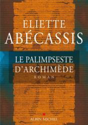 Le palimpseste d'Archimède - Couverture - Format classique