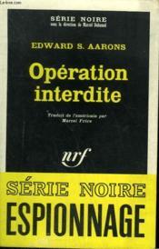 Operation Interdite.Collection : Serie Noire N° 1069 - Couverture - Format classique