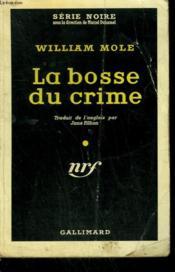 La Bosse Du Crime. ( Skin Trap ). Collection : Serie Noire N° 435 - Couverture - Format classique