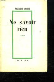 Ne Rien Savoir. - Couverture - Format classique