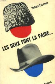 Les Deux Font La Paire. - Couverture - Format classique