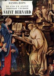 Quand Un Saint Arbitrait L'Europe. Saint Bernard. Le Livre Chretien N°9. - Couverture - Format classique