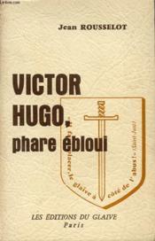 Victor Hugo, Phare Ebloui - Couverture - Format classique