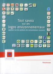 Tout savoir sur les logos environnementaux apposés sur les produits de consommation courante - Couverture - Format classique