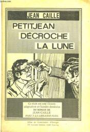 Petit Jean Decroche La Lune - Couverture - Format classique