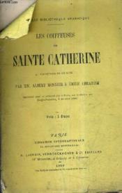 Les Coiffeuses De Sainte Catherine Vaudeville En Un Acte. - Couverture - Format classique