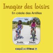 Imagier des loisirs, en créole des Antilles - Couverture - Format classique