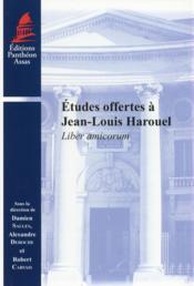 Études offertes à Jean-Louis Harouel ; liber amicorum - Couverture - Format classique