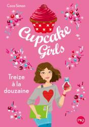Cupcake girls T.6 ; treize à la douzaine - Couverture - Format classique