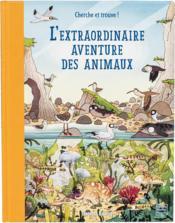 L'extraordinaire aventure des animaux - Couverture - Format classique