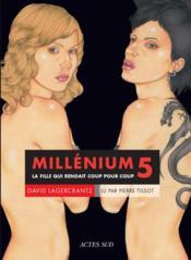 Millénium T.5 ; la fille qui rendait coup pour coup - Couverture - Format classique
