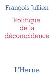 Politique de la décoïncidence - Couverture - Format classique