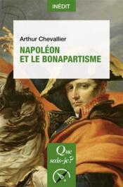 Napoléon et le bonapartisme - Couverture - Format classique