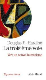 La troisieme voie - vers un nouvel humanisme - Intérieur - Format classique