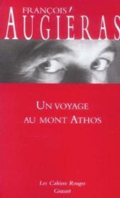 Un voyage au mont athos - Couverture - Format classique