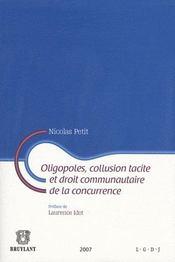 Oligopoles, collusion tacite et droit communautaire de la concurrence - Intérieur - Format classique