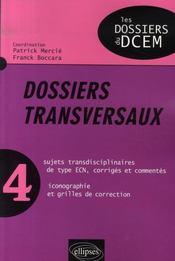 Dossiers transversaux t.4 - Intérieur - Format classique