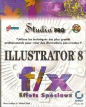 Illustrator 8 f/x effets spéciaux - Couverture - Format classique