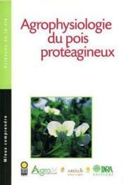 Agrophysiologie du pois protéagineux - Couverture - Format classique