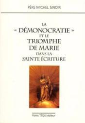 Demonocratie Et Le Triomphe De Marie - Couverture - Format classique