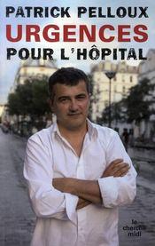 Urgences pour l'hôpital - Couverture - Format classique