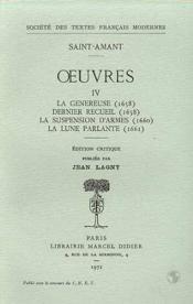 Oeuvres - tome iv: la genereuse (1658), dernier recueil (1658), la suspension d - Couverture - Format classique