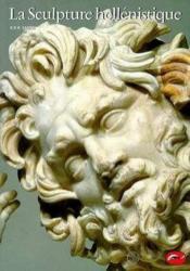 La Sculpture Hellenistique - Couverture - Format classique