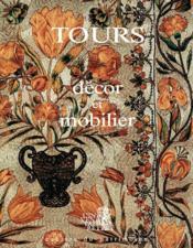 Tours décor et mobilier - Couverture - Format classique