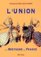 Union de la Bretagne à la France XV-XVI siècle - Couverture - Format classique