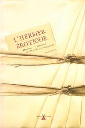 L'herbier érotique ; histoires et légendes des plantes aphrodisiaques - Intérieur - Format classique