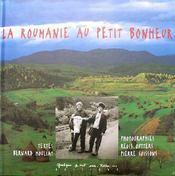 La Roumanie au petit bonheur - Couverture - Format classique